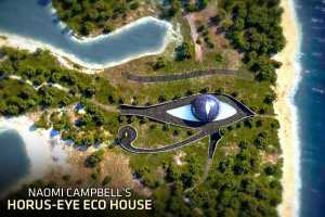 1 / 11 Naomi Campbell's Horus-Eye Eco House