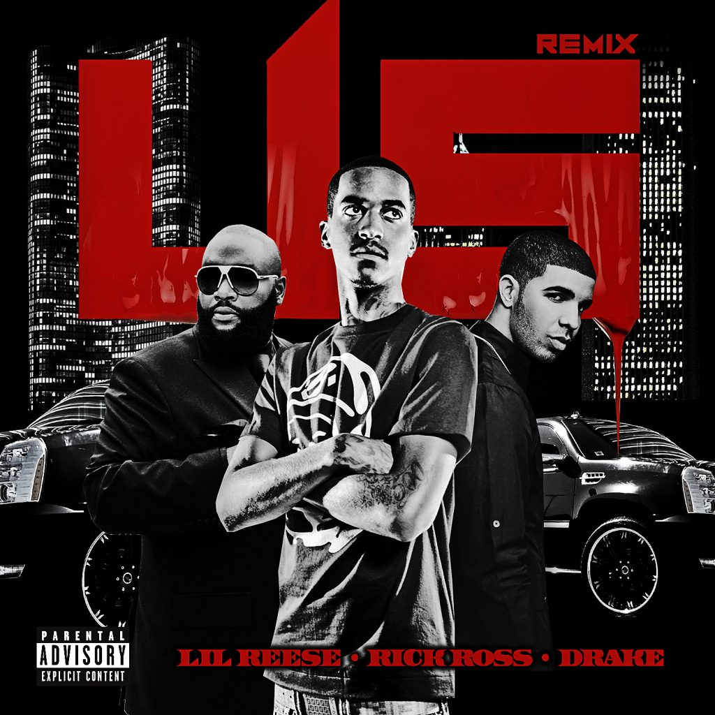 Lil featuring Rick Ross and Drake