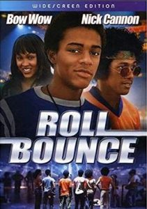 Poster of the movie, Roll Bounce